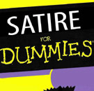 Satire for Dummies book