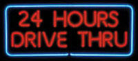 Drive-thru open 24 hours sign
