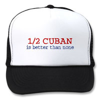 Half Cuban is Better Than None tshirt
