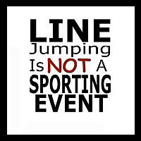 Line jumping is not a sport