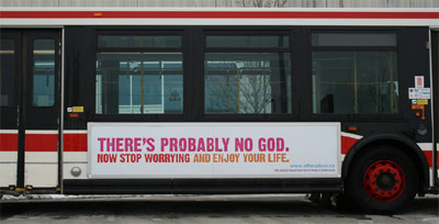 No God Atheist Canadian public bus advertisement
