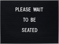 Please Wait to be Seated sign
