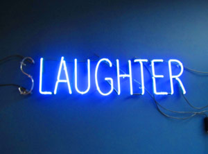 Slaughter neon sign