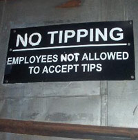 Tipping Not Allowed sign