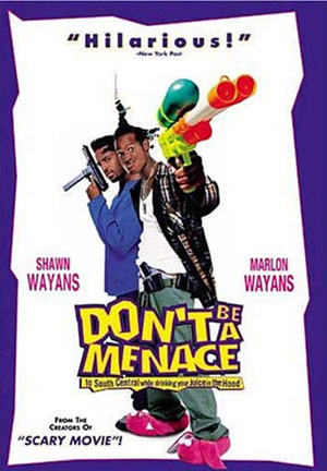 Don't Be a Menace to Society movie poster