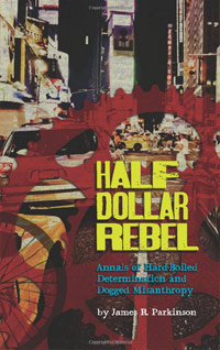 Half Dollar Rebel by James Parkinson