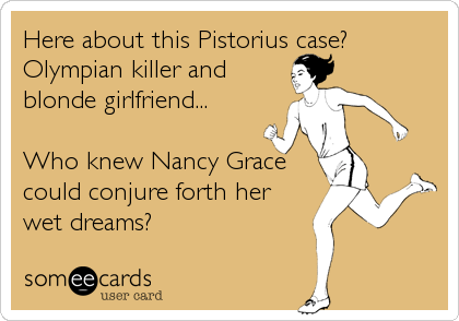 Nancy Grace and Oscar Pistorius card