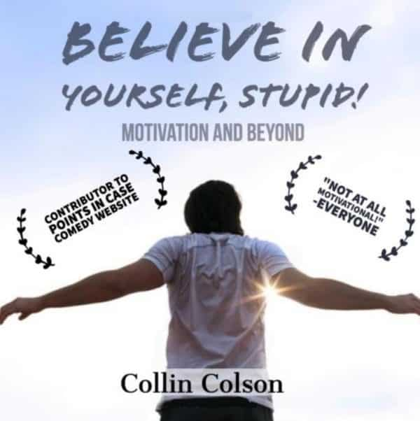 Believe in Yourself, Stupid!: Motivation and Beyond (front book cover)