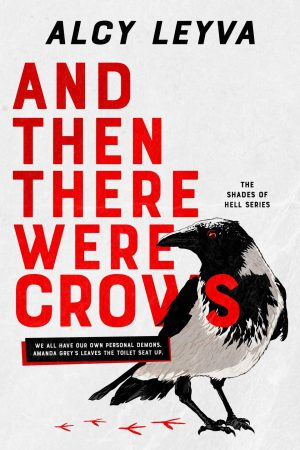 And Then There Were Crows by Alcy Leyva (front cover of book)