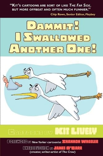 Dammit! I Swallowed Another One! by Kit Lively (front cover of book)