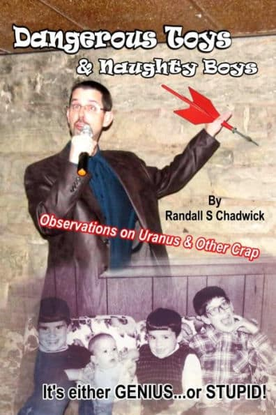 Dangerous Toys & Naughty Boys by Randall S. Chadwick (book front cover)