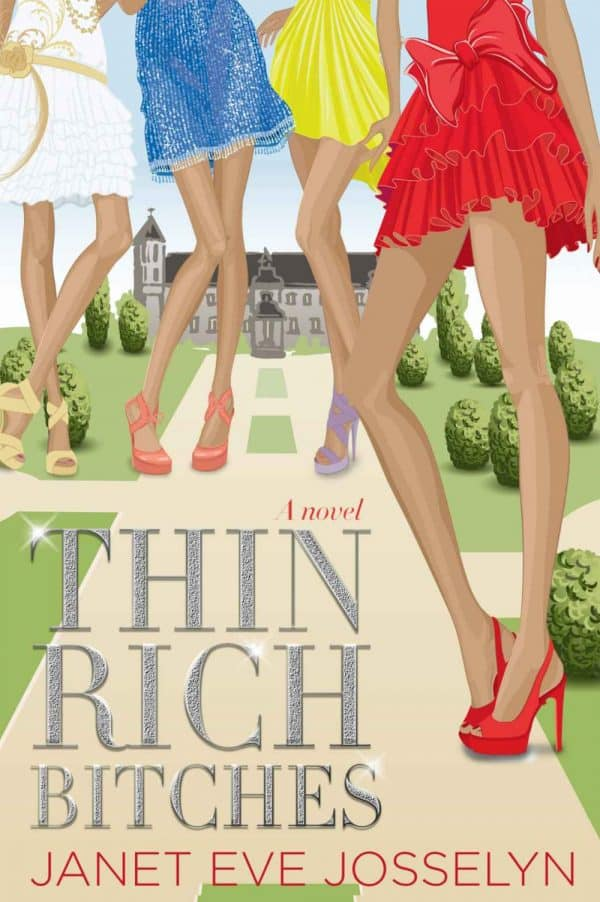 Thin Rich Bitches by Janet Eve Josselyn (front book cover)