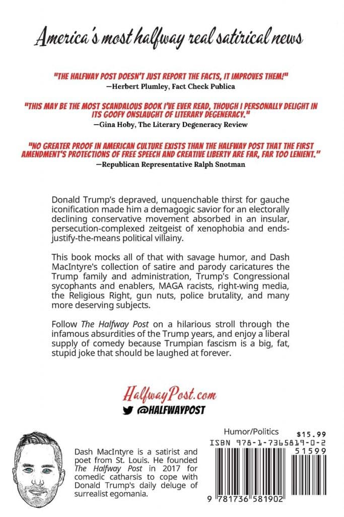 Satire in the Trump Years by Dash MacIntyre (back cover)