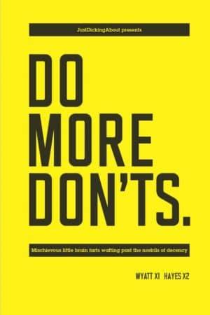 DO MORE DON'TS by Steve Wyatt