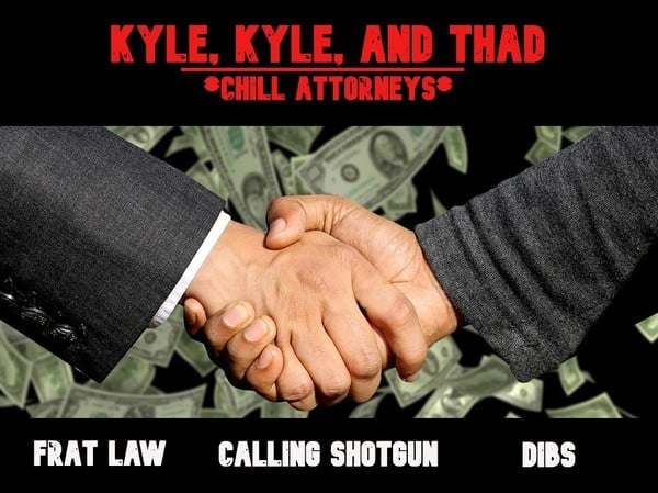 Kyle, Kyle, and Thad - Chill Attorneys