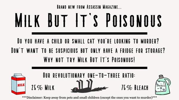 Milk But It's Poisonous - advertisement
